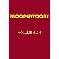 BlooperToons Vol. 5 & 6