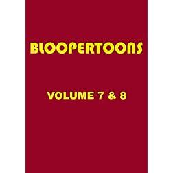 BlooperToons Vol. 7 & 8