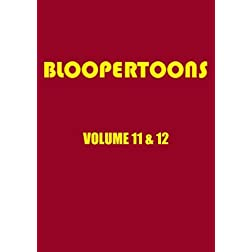 BlooperToons Vol. 11 & 12