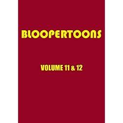 BlooperToons Vol. 11 & 12