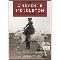 From Cheyenne to Pendleton, The Rise and Fall of the Rodeo Cowgirl