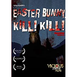 Easter Bunny, Kill! Kill!