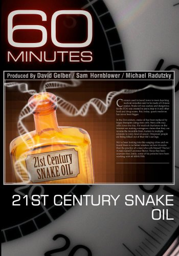 60 Minutes - 21st Century Snake Oil (April 18, 2010)