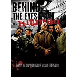 Behind The Eyes Of A Hitman