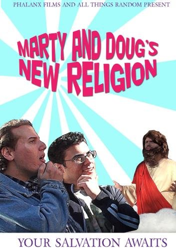 Marty and Doug's New Religion