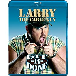 Larry the Cable Guy: Git-R-Done [Blu-ray]