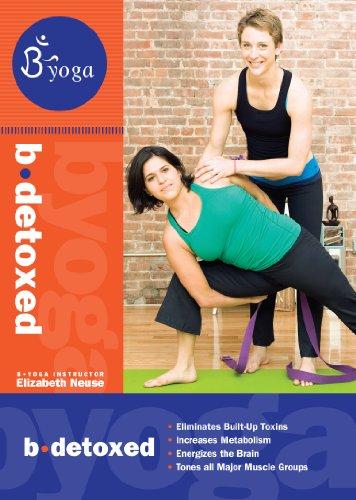 B Yoga: B Detoxed
