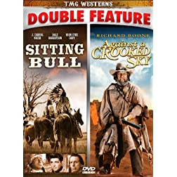 Sitting Bull/Against A Crooked Sky - Double Feature!