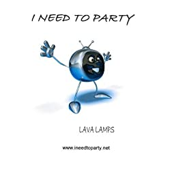 I need to Party - LAVA LAMP Video Loops