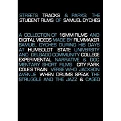 Streets Tracks & Parks: The Student Films of Samuel Dyches