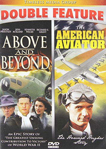 Above & Beyond/American Aviator - Double Feature!