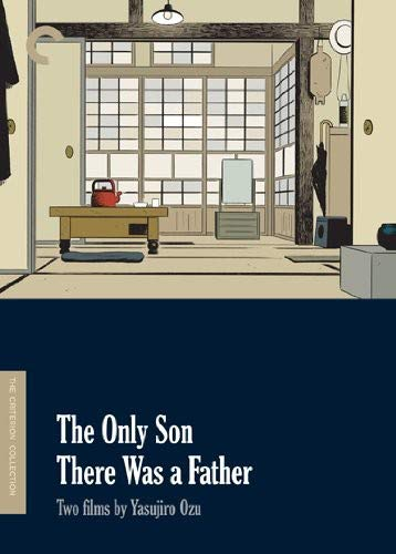 The Only Son/There Was a Father: Two Films by Yasujiro Ozu (Criterion Collection)