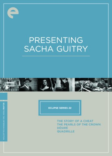 Eclipse Series 22: Presenting Sacha Guitry (The Story of a Cheat / The Pearls of the Crown / Desire / Quadrille) (Criterion Collection)