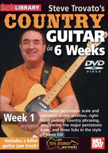 Steve Trovato's Country Guitar In 6 Weeks, Week 1