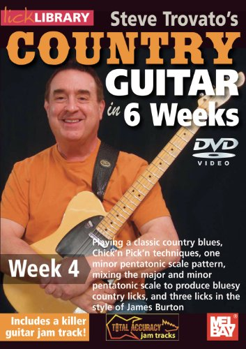 Steve Trovato's Country Guitar In 6 Weeks, Week 4