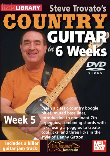 Steve Trovato's Country Guitar In 6 Weeks, Week 5