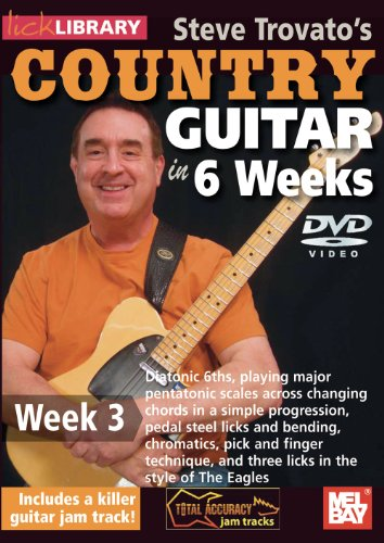Steve Trovato's Country Guitar In 6 Weeks, Week 3