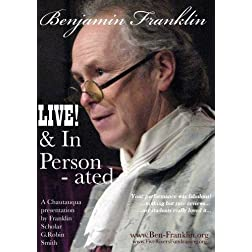 Benjamin Franklin - LIVE! & In Person - ated
