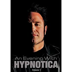 An Evening With Hypnotica - Volume 1
