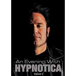 An Evening With Hypnotica - Volume 1