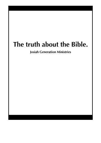 The truth about the Bible.