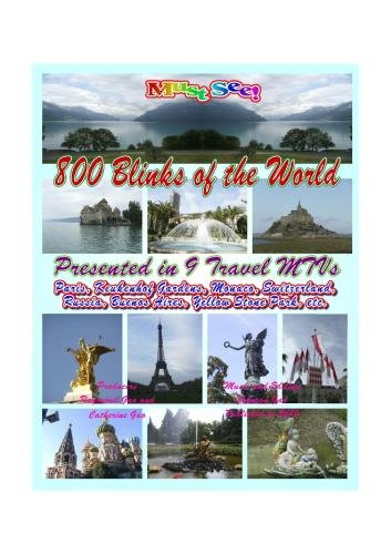 Eight hundred blinks of the world with nine travel MTVs