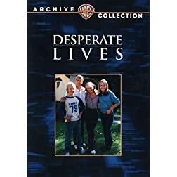 Desperate Lives (Tvm)