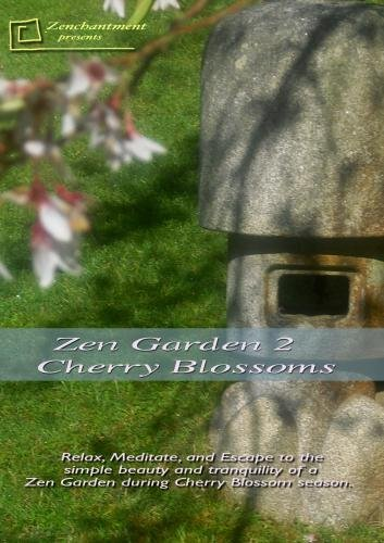 Zen Garden 2 - Cherry Blossoms Relaxation DVD