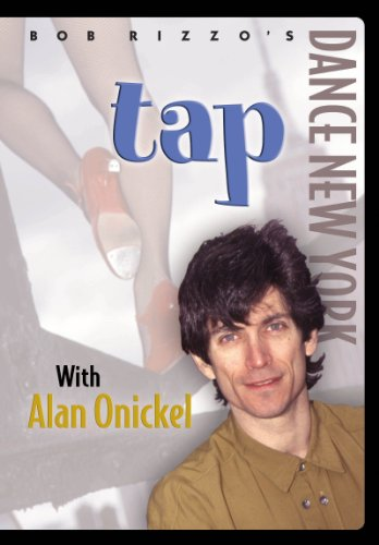 Bob Rizzo: Tap Dance with Alan Onickel