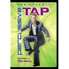 Bob Rizzo: Percussive Tap Dance with Mike Minery