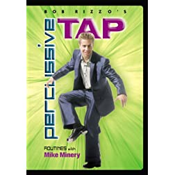 Bob Rizzo: Percussive Tap Dance with Mike Minery