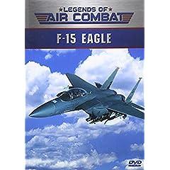 Legends of Air Combat: F-15 Eagle