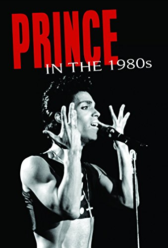 Prince: In The 1980's