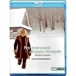 Piotr Anderszewski: Unquiet Traveller [Blu-ray]