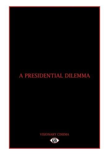 A Presidential Dilemma