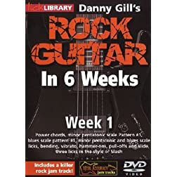 Danny Gill's Rock Guitar In 6 Weeks: Week 1 DVD