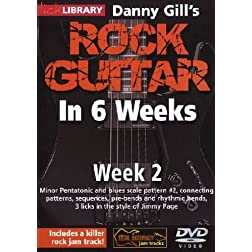 Danny Gill's Rock Guitar In 6 Weeks: Week 2 DVD