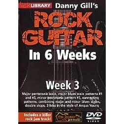 Danny Gill's Rock Guitar In 6 Weeks: Week 3 DVD