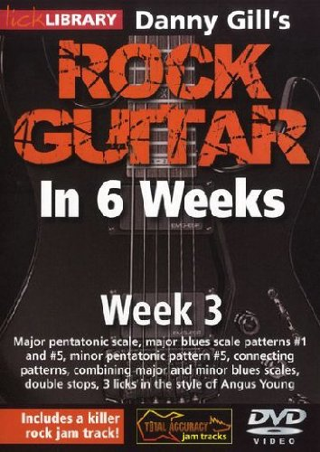 Danny Gill's Rock Guitar In 6 Weeks: Week 3 DVD