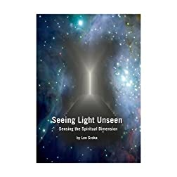 Seeing Light Unseen