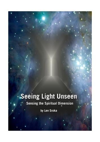 Seeing Light Unseen