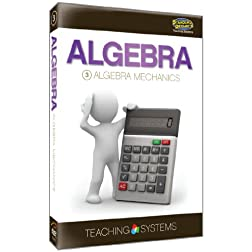 Teaching Systems Algebra Module 3: Algebra Mechanics