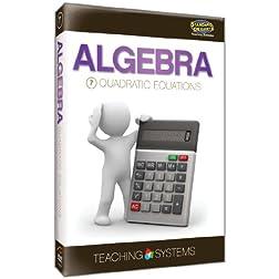 Teaching Systems Algebra Module 7: Quadratic Equations