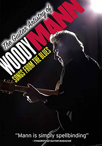Guitar Artistry of Woody Mann: Songs From Blues