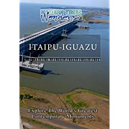Modern Times Wonders Itaipu-Iguazu
