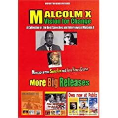 Malcolm X / Vision for Change