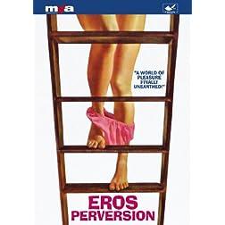 Eros Perversion
