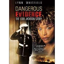 Dangerous Evidence: Lori Jackson Story