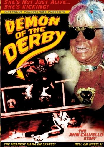 Demon of the Derby: The Ann Calvello Story