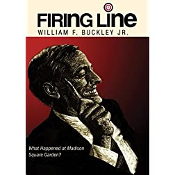 Firing Line with William F. Buckley Jr. &quot;What Happened at Madison Square Garden?&quot;
